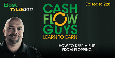 228 – How To Keep A Flip From Flopping