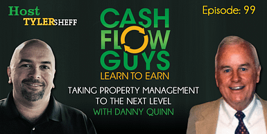 099 Taking Property Management to the Next Level with Danny Quinn