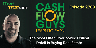 270 – The Most Often Overlooked Critical Detail In Buying Real Estate