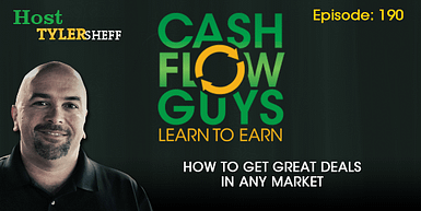 190 – How To Get Great Deals In Any Market