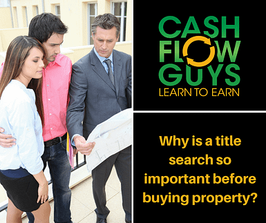 Why Every Property Should Have A Title Search