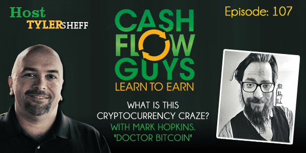 """What Is This Cryptocurrency Craze? With Mark Hopkins, """"Doctor Bitcoin"""""""