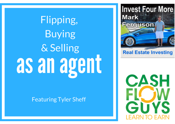 Flipping, Buying and Selling as an Agent