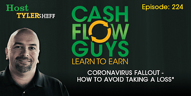 224 – Coronavirus Fallout – How To Avoid Taking A Loss