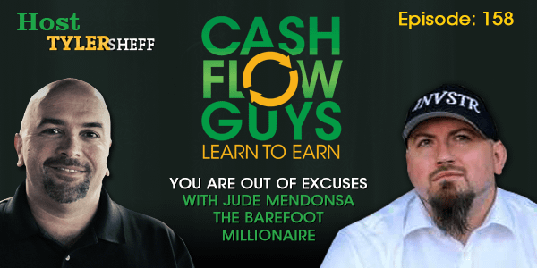 You Are Out of Excuses with Jude Mendonsa The Barefoot Millionaire