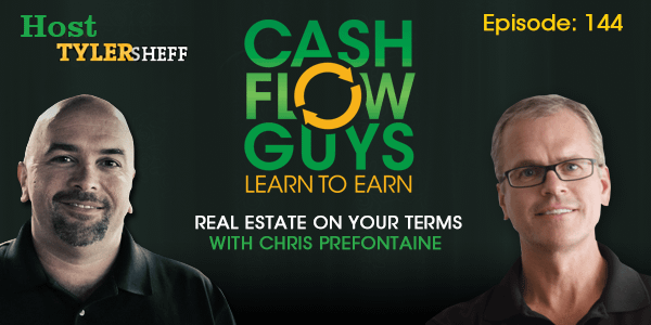 Real Estate on Your Terms with Chris Prefontaine