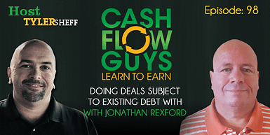 098 Doing Deals Subject To Existing Debt with Jonathan Rexford