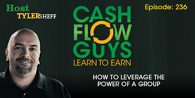 236 – How To Leverage The Power of a Group