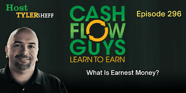296 – What Is Earnest Money? How To Use It To Make A Deal