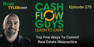 275 – Top Five Ways To Commit Real Estate Malpractice