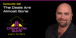 The Cash Flow Guys Podcast Episode 68