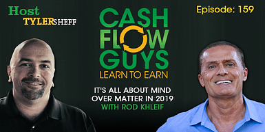 159 It's All About Mind Over Matter in 2019 with Rod Khleif