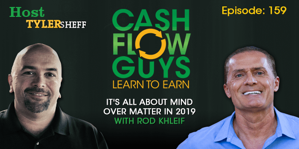 It's All About Mind Over Matter in 2019 with Rod Khleif
