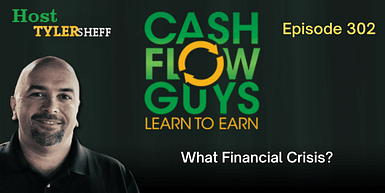 302 – What Financial Crisis?