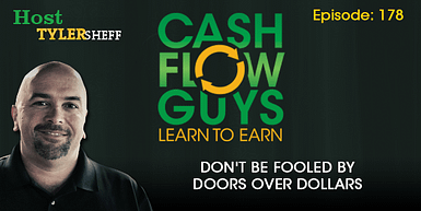 178 – Don't be Fooled By Doors Over Dollars