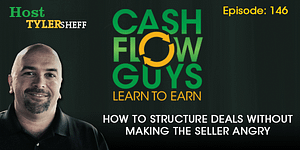 How to Structure Deals without Making the Seller Angry