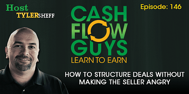 146 How to Structure Deals without Making the Seller Angry