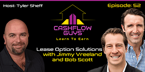 The Cash Flow Guys Podcast Episode 52