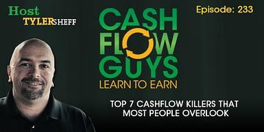 233 – Top 7 Cashflow Killers That Most People Overlook