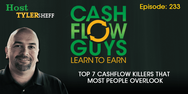 Top 7 Cashflow Killers That Most People Overlook