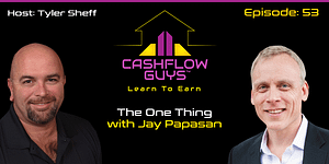 The Cash Flow Guys Podcast Episode 53