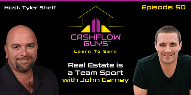 050 Real Estate is a Team Sport with John Carney