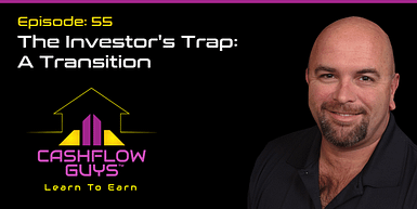 055 The Investors Trap: A Transition from Active to Passive Income