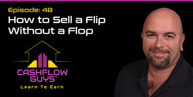 048 How to Sell a Flip Without a Flop