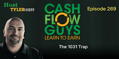 269 – The 1031 Trap