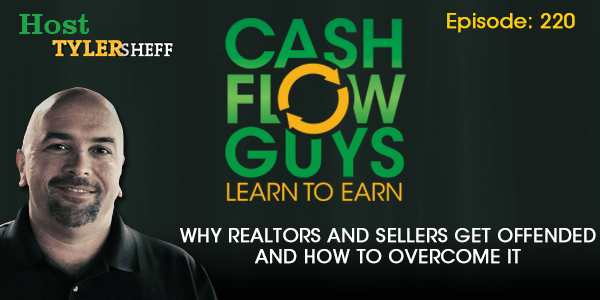 Why Realtors and Sellers Get Offended and How To Overcome It
