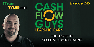 245 – The Secret To Successful Wholesaling