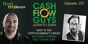 "What Is This Cryptocurrency Craze? With Mark Hopkins, ""Doctor Bitcoin"""