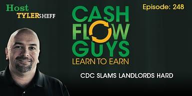 248 – CDC Slams Landlords Hard