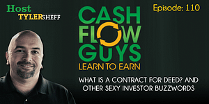 What is a Contract for Deed? And Other Sexy Investor Buzzwords